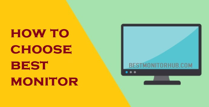 how to choose best monitor