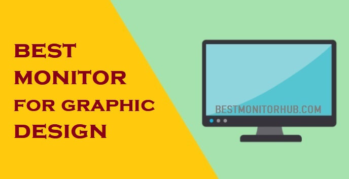 best monitor for graphic design
